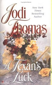 A Texan's Luck (Wife Lottery, Bk 3)