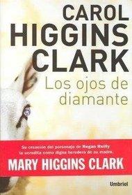 Los Ojos de Diamante (The Diamond Eyes) (Fleeced (Regan Reilly, Bk. 5)