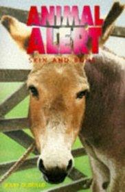 Animal Alert 5 - Skin and Bone (Animal Alert S.)