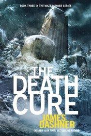 The Death Cure (Maze Runner, Bk 3)