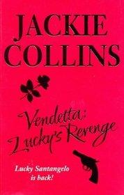 Vendetta : Lucky's Revenge