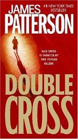 Double Cross (Alex Cross, Bk 13)