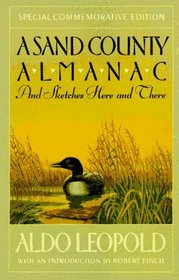 A Sand County Almanac and Sketches Here and There (Special Commemorative Edition)