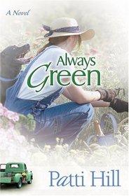Always Green (Garden Gates, Bk 2)