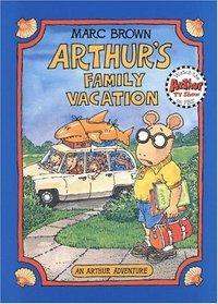 Arthur's Family Vacation  (Arthur Adventure Series)