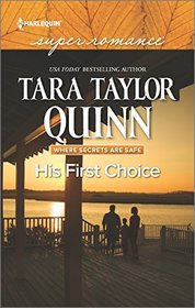His First Choice (Where Secrets are Safe) (Harlequin Superromance) (Larger Print)