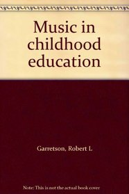 Music in childhood education