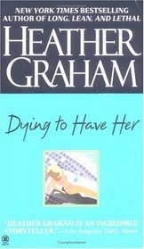 Dying to Have Her (Soap, Bk 2)