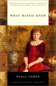 What Maisie Knew (Modern Library Classics)