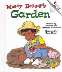 Messy Bessey's Garden (A Rookie Readers)