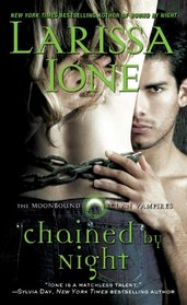 Chained by Night (Moonbound Clan Vampires, Bk 2)