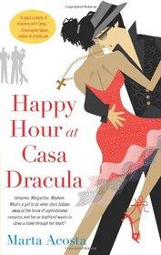 Happy Hour at Casa Dracula (Casa Dracula, Bk 1)