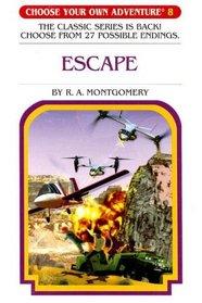 Escape (Choose Your Own Adventure #8)
