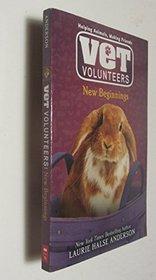 Vet Volunteers New Beginnings