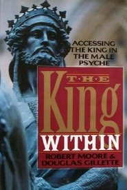 The King Within: Accessing the King in Male Psyche