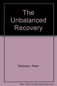 The Unbalanced Recovery