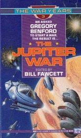 The Jupiter War (War Years, No 3)