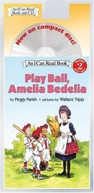 Play Ball, Amelia Bedelia Book and CD (I Can Read Book 2)