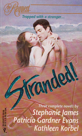 Stranded!: The Silver Snare / Flashpoint / A Stranger's Smile (By Request)