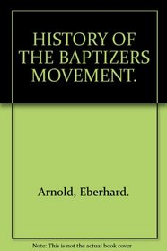 History of the Baptizers movement
