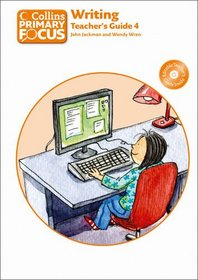 Writing: Teacher's Guide 4 (Collins Primary Focus)