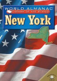 New York: The Empire State (World Almanac Library of the States)