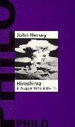 Hiroshima. 6. August 1945, 8 Uhr 15.