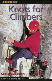 Knots for Climbers, 2nd (How To Climb Series)