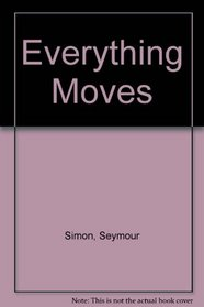 Everything Moves
