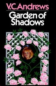 Garden of Shadows (Dollanganger, Bk 5)