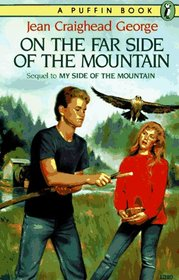 On the Far Side of the Mountain (My Side of the Mountain, Bk 2)