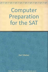 Computer Preparation for the SAT (Books for Professionals)