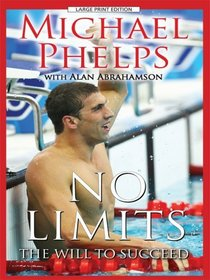 No Limits: The Will to Succeed (Large Print)