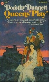 Queens' Play (Lymond Chronicles, Bk 2)