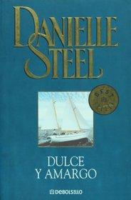 Dulce Y Amargo / Bittersweet (Best Seller)