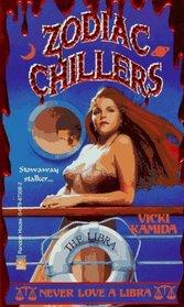 Never Love a Libra (Zodiac Chillers , No 5)