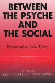 Between the Psyche and the Social