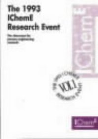 IChemE Research Event 1993: Showcase for Process Engineering Research
