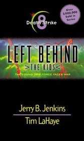 Death Strike ( Left Behind: The Kids, Bk 8)