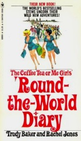 The Coffee Tea or Me Girls' Round-the-World Diary