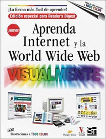 Aprenda Internet y la World Wide Web Visualmente