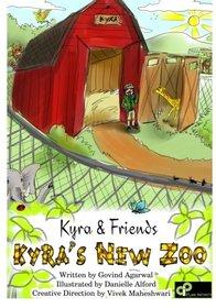 Kyra's New Zoo: Kyra and Friends