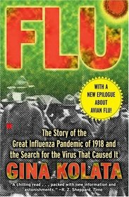 Flu : The Story Of The Great Influenza Pandemic