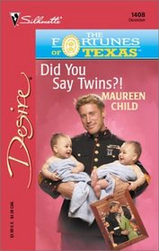 Did You Say Twins?! (Fortunes of Texas: The Lost Heirs, Bk 6) (Silhouette Desire, No 1408)