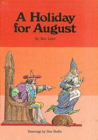 A Holiday for August (An Imagination Book)