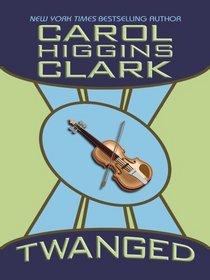 Twanged (Regan Reilly, Bk 4) (Large Print)