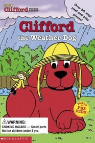 Clifford The Weather Dog (Clifford, the Big Red Dog )