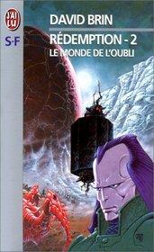 R�demption, tome 2 : Le Monde de l'oubli