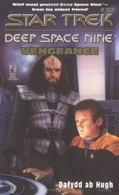 Vengeance (Star Trek: Deep Space Nine, Bk 22)