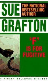 F is for Fugitive (Kinsey Millhone, Bk 6)